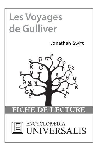 Encyclopædia Universalis - Les Voyages de Gulliver de Jonathan Swift (Les Fiches de lecture d'Universalis)