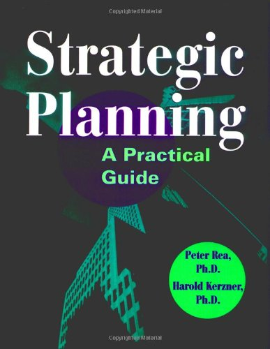 Strategic Planning: A Practical Guide: A Practical Guide for Managers