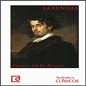 Leyendas de Bécquer [Legends of Bécquer] Audiobook