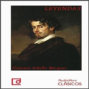 Leyendas de Bécquer [Legends of Bécquer] | [Gustavo Adolfo Bécquer]