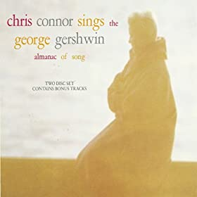 Chris Connor Sings The George Gershwin Almanac Of Song (US Release)