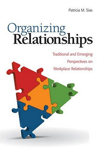 Organizing Relationships: Traditional and Emerging...