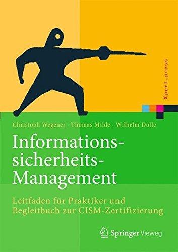 informationssicherheits-management-leitfaden-fur-praktiker-und-begleitbuch-zur-cism-zertifizierung-x