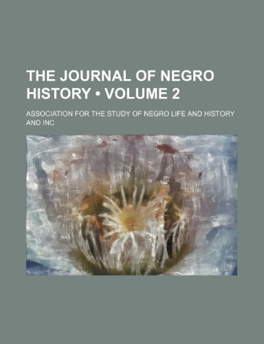 The Journal of Negro History (Volume 2)