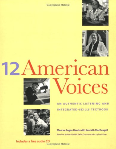 12 American Voices: An Authentic Listening and...