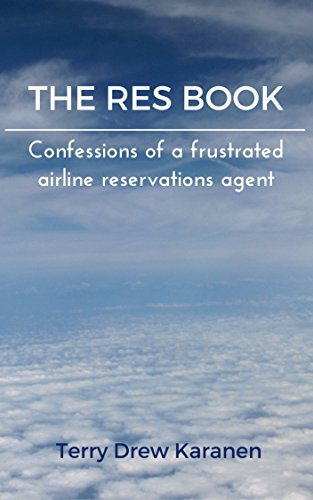 The Res Book: Confessions of a frustrated airline reservations agent (Amazon Customer Service Agent compare prices)