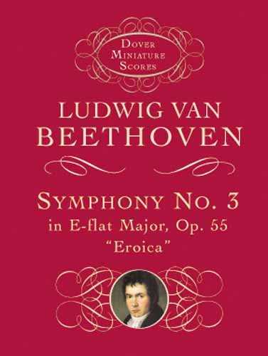 Symphony No. 3 in E-flat Major, Op. 55: Eroica (Dover...