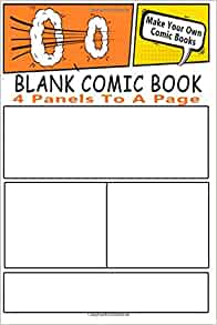 own comic books with these comic book templates blank comic books