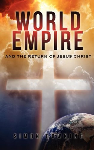 World Empire and the return of Jesus Christ