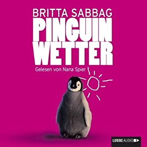 Pinguinwetter Hörbuch