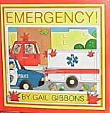 Emergency! (0823411281) by Gail Gibbons