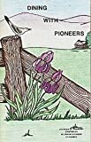 img - for DINING WITH PIONEERS Volume II book / textbook / text book