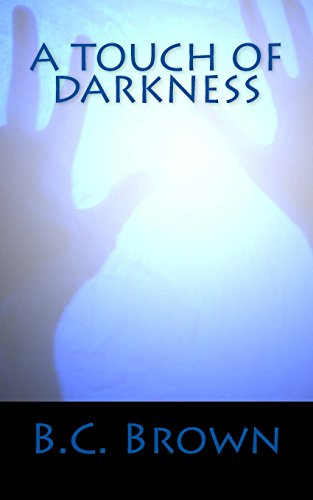 A Touch of Darkness: An Abigail St. Michael Novel