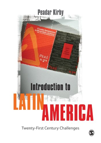 Introduction to Latin America: Twenty-First Century...