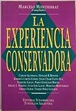 img - for La Experiencia Conservadora (Spanish Edition) book / textbook / text book
