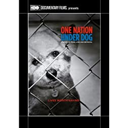 One Nation Under Dog: Stories of Fear Loss and Betrayal