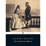 The Last Chronicle of Barset (Penguin Classics) ~ Anthony Trollope