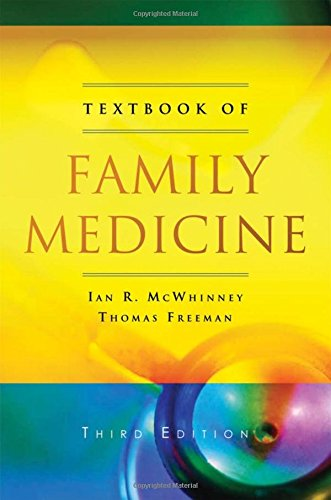 Textbook of Family Medicine, by Ian R McWhinney, Thomas Freeman