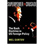 img - for Superpower on Crusade: The Bush Doctrine in US Foreign Policy (Paperback) - Common book / textbook / text book