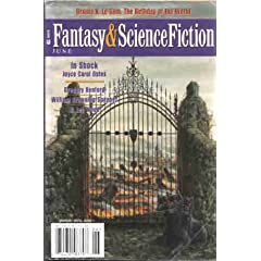 The Magazine of Fantasy and Science Fiction, June 2000 (Volume 98, No. 6) by Gordon van Gelder,&#32;Ursula K. Le Guin,&#32;Joyce Carol Oates and Gregory Benford