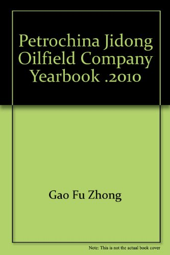 petrochina-jidong-oilfield-company-yearbook-2010