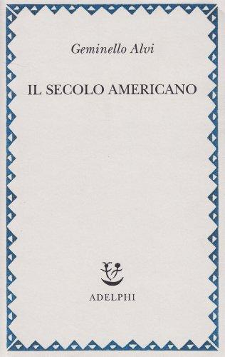 il-secolo-americano