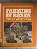 Farming in boxes: One way to get started growing things (0684146738) by Stevenson, Peter