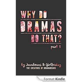 Why Do Dramas Do That? Part 1 (English Edition)