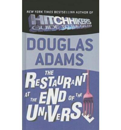 The Restaurant at the End of the Universe (Hitchhiker's Trilogy) (Hardback) - Common (The Restaurant At The End compare prices)