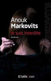 Je suis interdite par Markovits