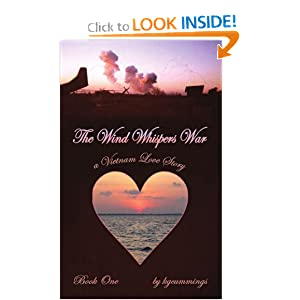 The Wind Whispers War: A Vietnam Love Story