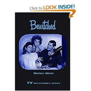 Bewitched (TV Milestones) Walter Metz