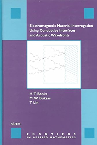 electromagnetic-material-interrogation-using-conductive-interfaces-and-acoustic-wavefronts-by-author