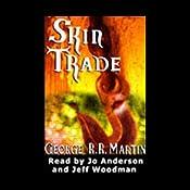 Skin Trade | [George R. R. Martin]