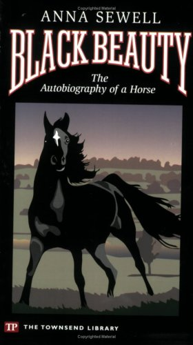 Black Beauty (Townsend Library Edition)