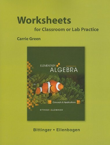 Worksheets for Elementary Algebra: Concepts and Applications