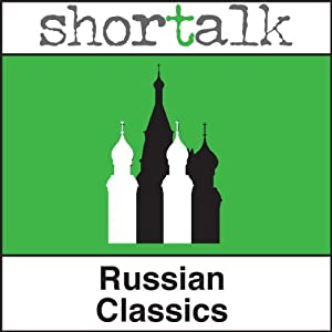Shortalk Russian Classics: The Darling & Twenty Six and One | [Anton Chekov, Maxime Gorky]