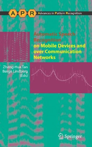Automatic Speech Recognition on Mobile Devices and over Communication Networks (Advances in Computer Vision and Pattern
