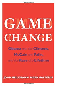 """Cover of """"Game Change: Obama and the Clin..."""