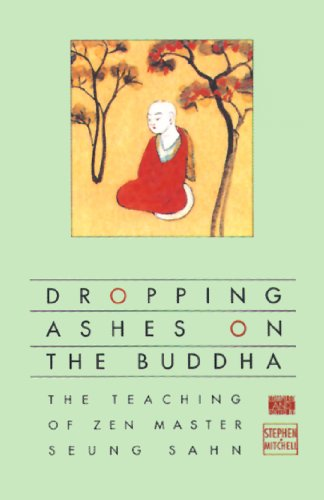 Stephen Mitchell - Dropping Ashes on the Buddha