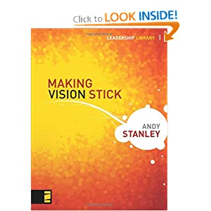 Making Vision Stick (Leadership Library) Andy Stanley