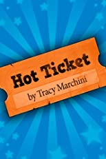 Hot Ticket (Hot Ticket Trilogy)