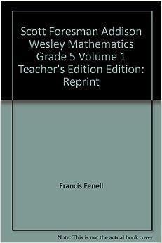 Scott foresman-addison wesley mathematics grade 4 homework