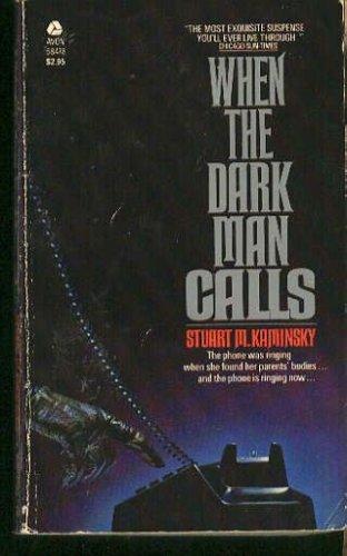 When the Dark Man Calls, STUART M. KAMINSKY