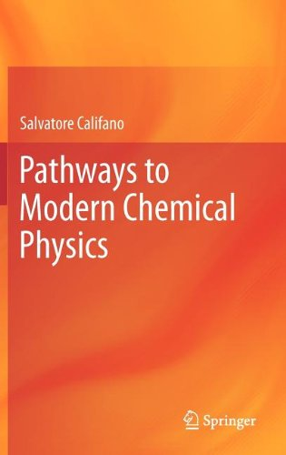 Pathways To Modern Chemical Physics
