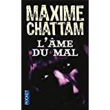 L&#39;Ame du malpar Maxime Chattam