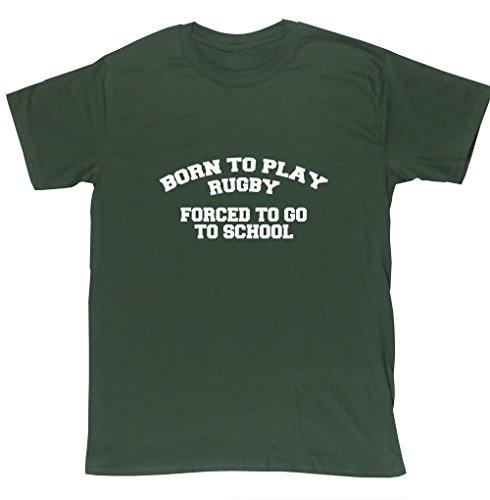 "HippoWarehouse Born to play rugby, forced to work ""go to school-Maglietta a maniche corte unisex Verde foresta Medium"