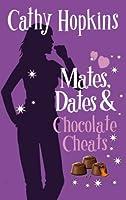 Mates, Dates and Chocolate Cheats: Bk. 10 (Mates Dates)