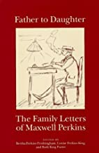 Father to Daughter: The Family Letters of…