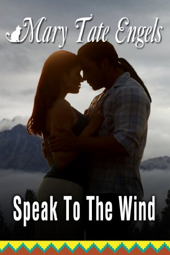 Book: Speak to the Wind by Mary Tate Engels